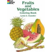 Fruits and Vegetables Colouring Book by Lynda E. Chandler