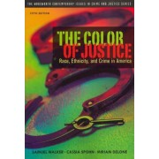 The Color of Justice by Professor of Criminal Justice Samuel Walker