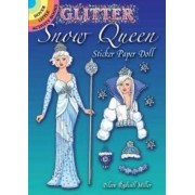 Glitter Snow Queen Sticker Paper Doll by Eileen Miller