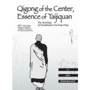 Qigong of the Center: Essence of Taijiquan