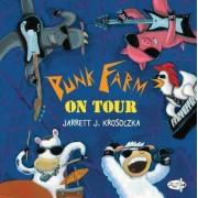 Punk Farm on Tour by Jarret J. Krosoczka