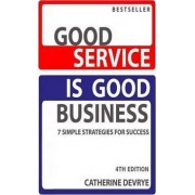 Good Service is Good Business by Catherine DeVrye