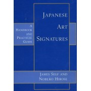 Japanese Art Signatures by James Self
