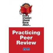 What Every Student Should Know About Practicing Peer Review by Michelle Trim