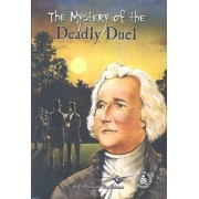 Mystery of the Deadly Duel by Wim Coleman