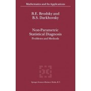 Non-Parametric Statistical Diagnosis by B.E. Brodsky
