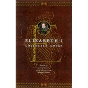 Collected Works by Queen Elizabeth I