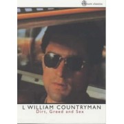 Dirt, Greed and Sex by L. William Countryman