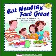 Eat Healthy Feel Great by Sears