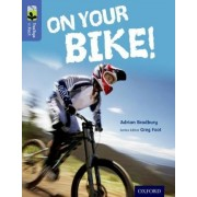 Oxford Reading Tree Treetops Infact: Level 17: On Your Bike! by Adrian Bradbury