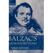 Balzac's Shorter Fictions by Tim Farrant