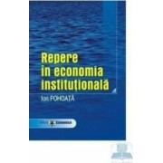 Repere in economia institutionala - Ion Pohoata