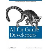 AI for Game Developers by David M. Bourg