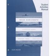 Student Activities Manual for Dollenmayer/Hansen's Neue Horizonte, 8th by David Dollenmayer