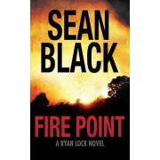 Fire Point by Sean Black