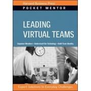 Leading Virtual Teams by Harvard Business School Press