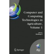 Computer and Computing Technologies in Agriculture: v. 1 by Daoliang Li