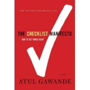 The Checklist Manifesto by Atul Gawande