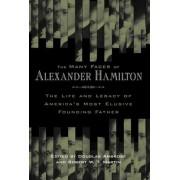 The Many Faces of Alexander Hamilton by Douglas Ambrose