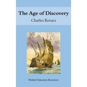 The Age of Discovery by Charles Kovacs