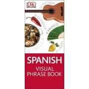 Spanish Visual Phrase Book by DK