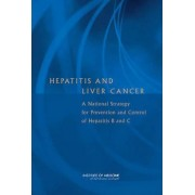 Hepatitis and Liver Cancer by Committee on the Prevention and Control of Viral Hepatitis Infection