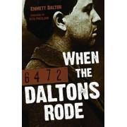 When the Daltons Rode by Emmett Dalton