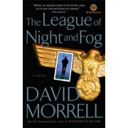The League of Night and Fog by Wolfson Professor of General Practice David Morrell
