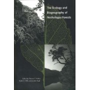 The Ecology and Biogeography of Nothofagus Forests by Thomas T. Veblen