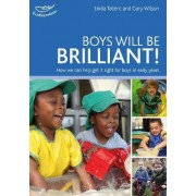 Boys will be Brilliant by Linda Tallent