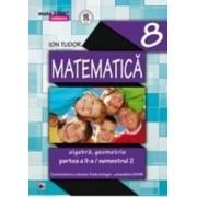 Matematica Cls 8 Initiere Partea Ii Ed.2014 ed.3 - Ion Tudor