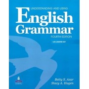 Understanding and Using English Grammar (with Answer Key and Audio CDs) by Betty Schrampfer Azar