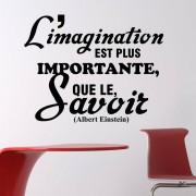 Ambiance-sticker Sticker L'imagination est plus... - Albert Einstein