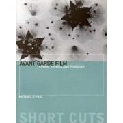 The Avant-garde Film by Michael O'Pray
