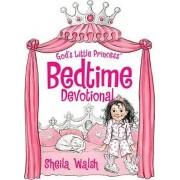 God's Little Princess Bedtime Devotional by Sheila Walsh