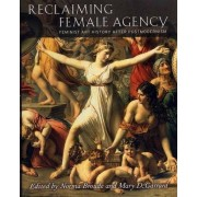 Reclaiming Female Agency by Norma Broude