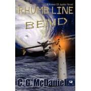 Rhumb Line Bend by C G McDaniel