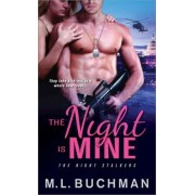Night Is Mine by M L Buchman
