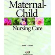Maternal-Child Nursing Care by Mary Ann Towle