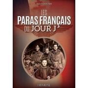 Les Paras Francais Du Jour J by Jean-Charles Stasi