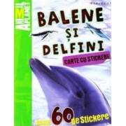 Balene si delfini - Carte cu stickere. Animal Planet