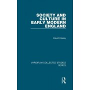 Society and Culture in Early Modern England by David Cressy