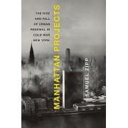 Manhattan Projects by Samuel Zipp