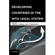 Developing Countries in the WTO Legal System by Joel P. Trachtman