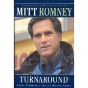 Turnaround by Mitt Romney
