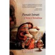 Chira Chiralina - Panait Istrati