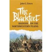 The Blackfeet by John C. Ewers