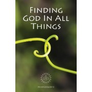 Finding God in All Things by Brian Grogan