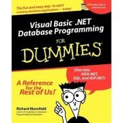 Visual Basic.NET Database Programming for Dummies by Richard Mansfield