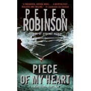 Piece of My Heart by Peter Robinson